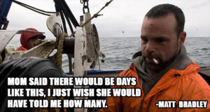 deadliest catch quotes (1)