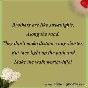 Brother Quotes Brothers are like streetlights