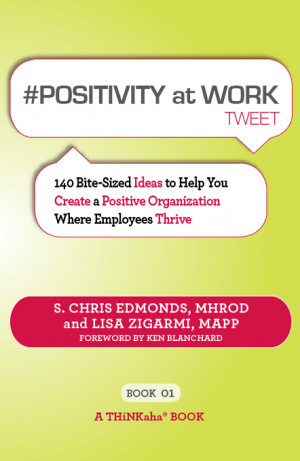10 insights from # positivity at work tweet
