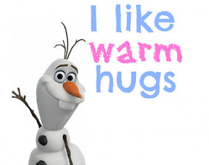 Frozen Olaf I Like Warm Hugs Printa ble - Instant Download ...