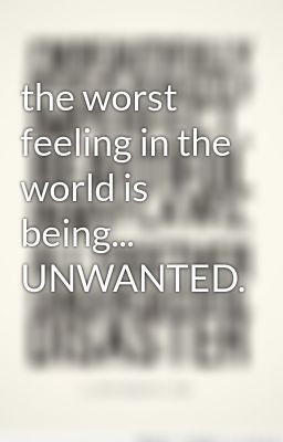 Feeling Unwanted Quotes