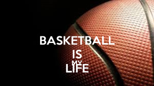 basketball-is-my-life-8.png
