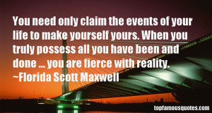 Florida Scott Maxwell Quotes Pictures