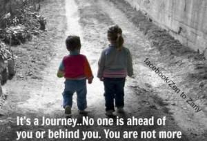 its-a-journey-no-one-is-ahead-of-you-life-quotes-sayings-pictures