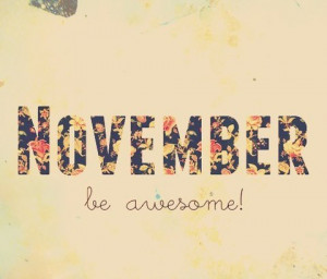 Hello november Goodbye October and Welcome november