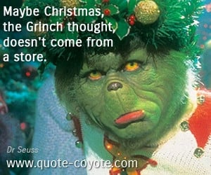 dr seuss quotes maybe christmas