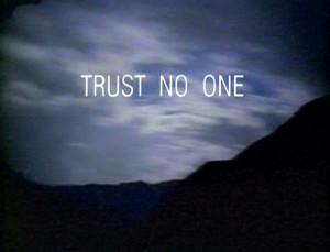 Trust No One tagline.jpg