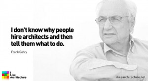 frank gehry quote