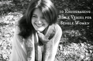 10 Encouraging Bible Verses for Single Women