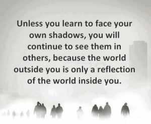 face-your-own-shaddow-quote-picture-good-life-quotes-pics-600x495.jpg