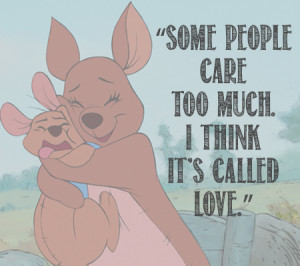 Some People Care Too Much. I Think It's Called Love. – Winnie The ...