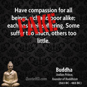 ... each has their suffering. Some suffer too much, others too little