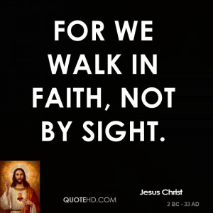 Related with Walking In Faith Quotes