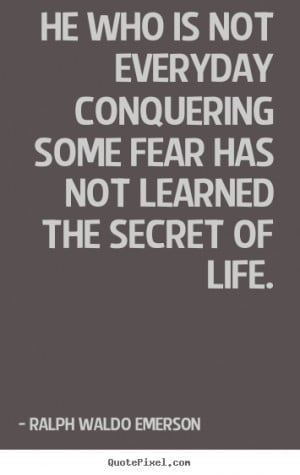 quotes about conquering life