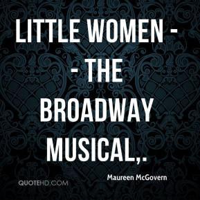 maureen-mcgovern-quote-little-women-the-broadway-musical.jpg