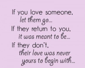 If You Love Someone, Let Them go