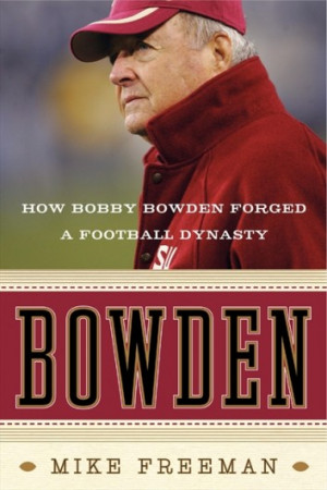 ... Seat Quotes of the Day – Saturday, November 2, 2013 – Bobby Bowden