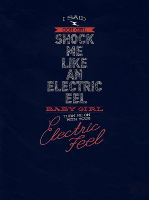 Electric Feel. (Typography) (Quotes)