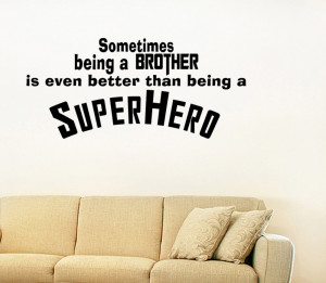 ... BEING-A-BIG-BROTHER-SUPERHERO-LETTERING-DECAL-WALL-VINYL-QUOTE-LETTERS