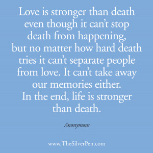 ... Picture Quotes About Life Tagged With: Love is stronger than death