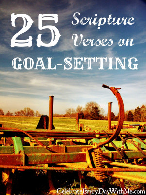 25 Scripture Verses on Goal Setting