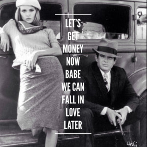 bonnie and clyde #quote