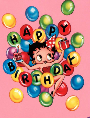 iiiii┐ Happy Birthday Betty Boop Birthday