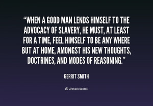 quote-Gerrit-Smith-when-a-good-man-lends-himself-to-235313.png