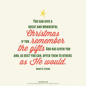 You can give a great and wonderful Christmas if you remember the ...