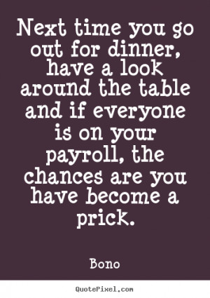 ... bono more success quotes love quotes life quotes motivational quotes