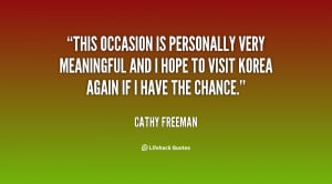 This occasion is personally very meaningful and I hope to visit Korea ...