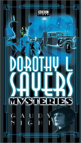 ... gaudy night episode one a dorothy l sayers mystery gaudy night episode