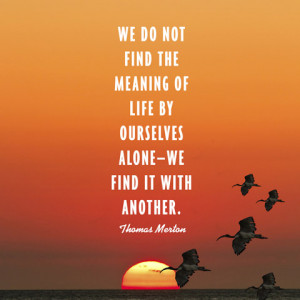 quotes-meaning-life-thomas-merton-480x480.jpg