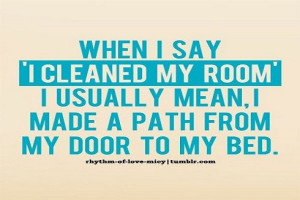Clean Room Quotes