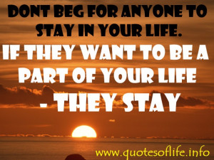 ... in-your-life.-If-they-want-to-be-a-part-of-your-life…-they-stay..jpg