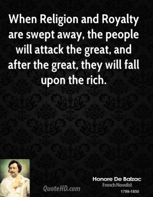 When Religion and Royalty are swept away, the people will attack the ...