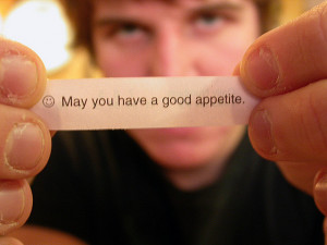 Take a look at some funny fortune cookie quotes :