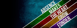 Absence Quote Facebook Cover