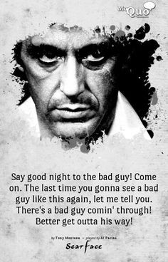 night more tony montana scarface quotes schools movie al pacino quotes ...