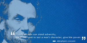 Lincoln Quotes,power,Leadership,Character, MBA, Management Quotes ...