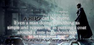... Quote #The Dark Knight Rises #Hero #Hero quote #Dark Knight Quote
