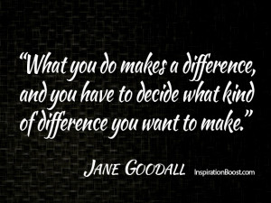 Make difference quotes - Making a difference quotes