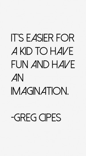 greg cipes quotes