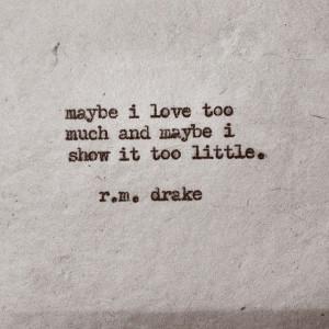 ... Drake Quotes, Drake Rmdrake, Robert Drake, Rm Drake, R M Drake, Rmdrk
