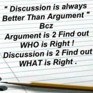 """Discussion Is Always Better Than Argument"""" ~ Attitude Quote"""