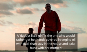 Fathers day quotes – A daddys little girl