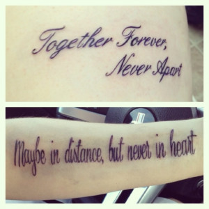 Couples tattoo Together forever, never apart. Maybe in distance, but ...