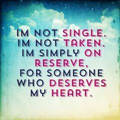 Im Single Quotes Im not single. im not taken.