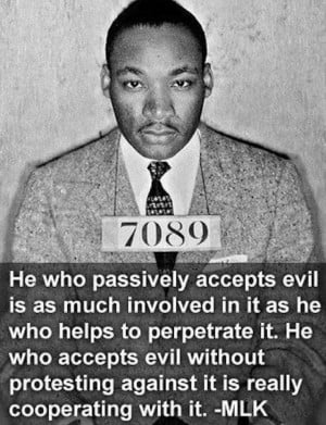 Martin Luther King Jr. So this is why we stand up even when it is ...