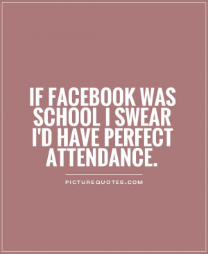 Quote About Perfect Attendance